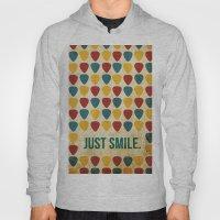 Just Smile. Hoody
