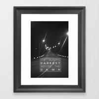 It's Always Darkest Befo… Framed Art Print