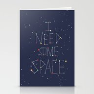 I Need Some Space Stationery Cards