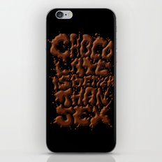 Chocolate is better than SEX iPhone & iPod Skin