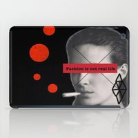 Fashion Is Not Real Life iPad Case