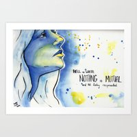 Hell is where nothing is Mutual and NO feeling reciprocated Art Print