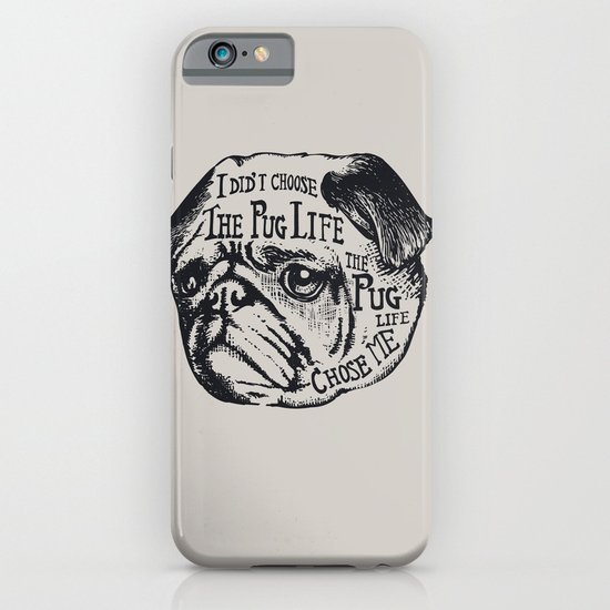 Pug Life iPhone & iPod Case