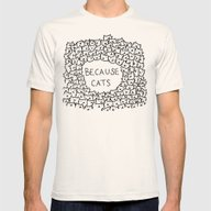 Because Cats Mens Fitted Tee Natural SMALL