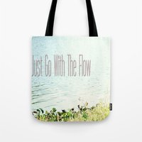 Just Go With The Flow Tote Bag