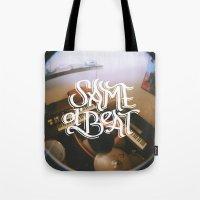 Same Ol' Beat Tote Bag
