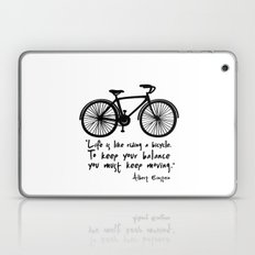 Life is like riding a bicycle... Laptop & iPad Skin