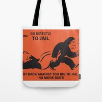 Banksters Go to Jail Tote Bag