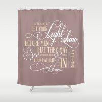 Matthew 5:16  Shower Curtain