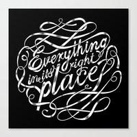 Everything In It's Right… Canvas Print