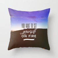 You Have To Set Yourself… Throw Pillow