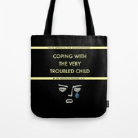 Coping With The Very Troubled Child Tote Bag