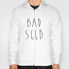 BAD SEED Hoody