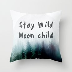 Stay wild moon child watercolor Throw Pillow