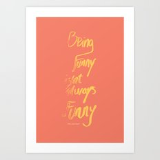 not funny Art Print