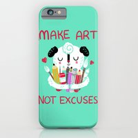 iPhone & iPod Case featuring Make Art Not Excuses by Polite Yet Peculiar