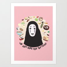 I'm Just Here for the Food Art Print