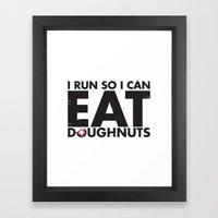Run to Eat Doughnuts Framed Art Print