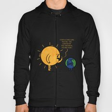 You Are Not The Center Of The Universe, Young Man ! Hoody