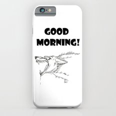Good Morning-black font iPhone 6 Slim Case