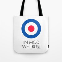 In Mod We Trust Tote Bag