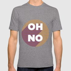 OH NO Mens Fitted Tee Tri-Grey SMALL