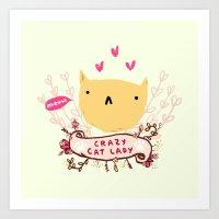 Crazy Cat Lady Art Print