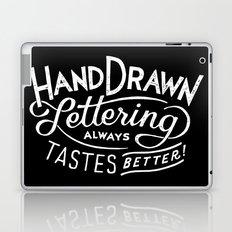 hand drawn lettering ALWAYS tastes better: black  Laptop & iPad Skin