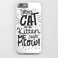 CAT TO BE KITTEN ME iPhone 6 Slim Case