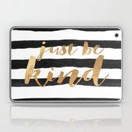 Just Be Kind Laptop & iPad Skin