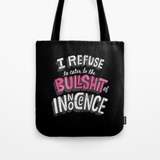 The Bullshit of Innocence  Tote Bag