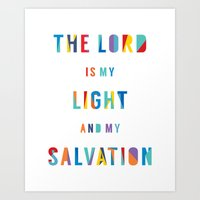 The Lord Is My Light And… Art Print