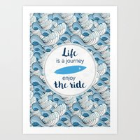 Life is a journey - surf waves Art Print