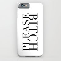 Bitch Please iPhone 6 Slim Case