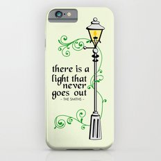 There is a Light that Never Goes Out iPhone 6s Slim Case