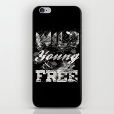 WILD YOUNG AND FREE iPhone & iPod Skin
