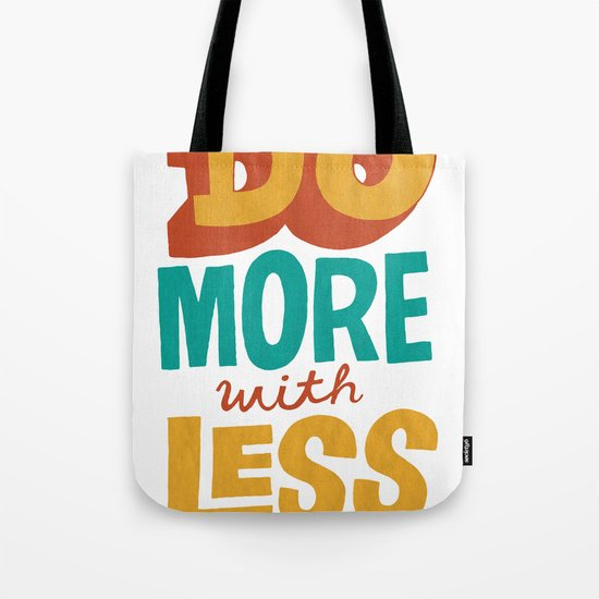 Do More with Less Tote Bag