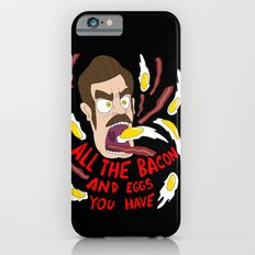 Ron Swanson: All the Bacon and Eggs You Have Slim Case iPhone 6s