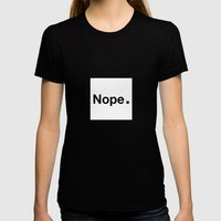 NOPE. Womens Fitted Tee Black SMALL