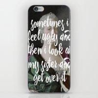 Sometimes I Feel Ugly An… iPhone & iPod Skin