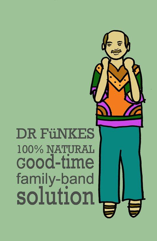 Dr. Funke's 100% natural, good-time family-band solution Art Print