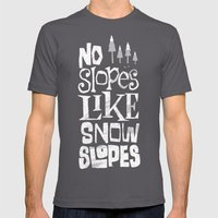 No Slopes Like Snow Slopes Mens Fitted Tee Asphalt SMALL