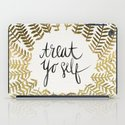 Treat Yo Self – Gold iPad Case