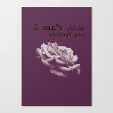 I just Canvas Print