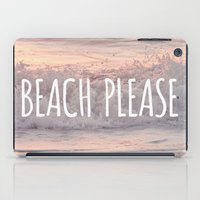 BEACH PLEASE iPad Case