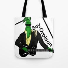 Soy Orbison Tote Bag