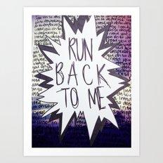 Come Back To Me Art Print