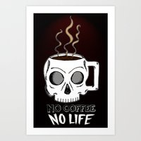 No Coffee No Life Art Print