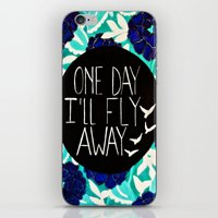 One Day I'll Fly Away iPhone & iPod Skin