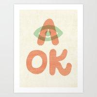 A OK Art Print